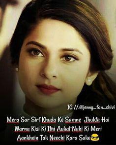Maya Quotes, Urdu Quotes, Qoutes, Funny Attitude Quotes, Attitude Status, Crazy Girl Quotes, Crazy Girls, Jennifer Winget, Heartbroken Quotes