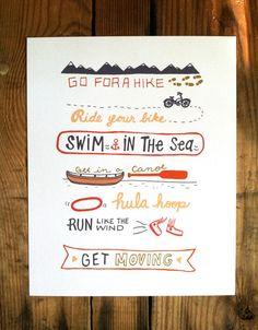Get Moving - 8x10 Art Print. $19 by #Ellolovely on #etsy #bike #canoe #swim #exercise #outdoors #run #hike