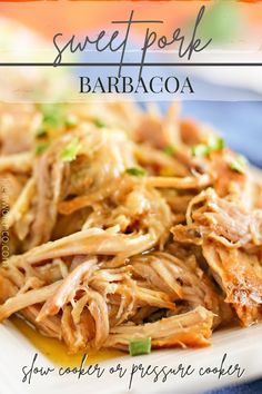 Sweet Pork Barbacoa made in the slow cooker. If you love Cafe Rio's pork, you'll love this insanely easy crockpot recipe. It's a fave for dinner any night. Recipes Using Pork, Easy Meat Recipes, Grilling Recipes, Slow Cooker Recipes, Mexican Food Recipes, Real Food Recipes, Easy Family Dinners, Easy Dinners, Delicious Crockpot Recipes
