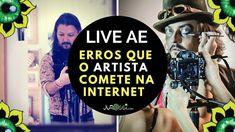 ERROS QUE O ARTISTA COMETE NA INTERNET