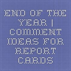 End of the Year Kindergarten Report Cards, Teacher Comments, Report Card Comments, Report Writing, Parent Communication, Middle School English, Progress Report, Skills To Learn, Parents As Teachers