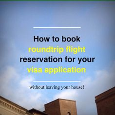 How to book roundtrip flight itinerary or flight reservation for visa application without paying the actual flight