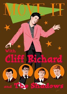 Fifties Style Poster art with Cliff Richard and The Shadows Fifties Fashion, Fifties Style, Sir Cliff Richard, Mark Knopfler, Young Ones, New Poster, British Actors, Its A Wonderful Life, Classic Rock