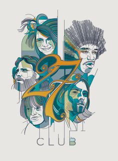 Some of the best who ever did it! 27 Club by César Moreno
