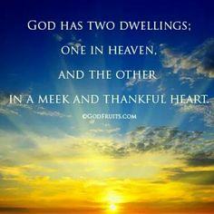 God has two dwelling