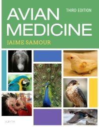 Avian medicine / edited by Jaime Samour. Elsevier, cop. 2016