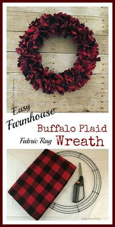 Vintage Paint and more. Easy Farmhouse Buffalo Plaid fabric rag wreath made with three items can be done in one afternoon Vintage Paint and more. Easy Farmhouse Buffalo Plaid fabric rag wreath made with three items can be done in one afternoon Wreath Crafts, Diy Wreath, Christmas Projects, Door Wreaths, Holiday Crafts, Rag Wreaths, Wreath Ideas, Christmas Ideas, Wreath Making