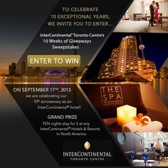 I just entered to win any of 10 amazing #Toronto getaway prizes from InterContinental Toronto Centre including 10 nights stay, spa treatments, and dining. Click the image and enter!