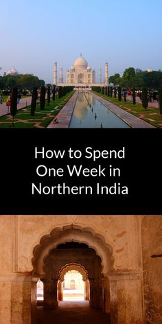 How to spend one week in Northern India Cool Places To Visit, Great Places, Places To Travel, Places To Go, Rishikesh, Varanasi, Agra, Taj Mahal, Globe Travel