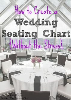 On-Site Wedding Receptions | How to Create a Seating Chart