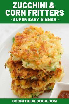 Zucchini Muffins, Zucchini Quiche, Zucchini Corn Fritters, Corn Fritters Healthy, Vegetarian Dinners, Vegetarian Recipes Easy, Vegetable Recipes, Cooking Recipes, Healthy Recipes
