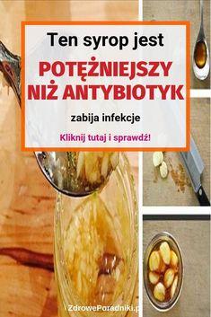Ten syrop jest potężniejszy niż antybiotyk – zabija infekcje Natural Cold Remedies, Flu Remedies, Fruit Recipes, Cucumber, Smoothie, Health Fitness, Vegetables, Healthy, Drinks