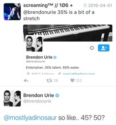 If you think Brendon isn't talented then you probably don't know what talent is