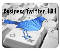 Business Twitter Tips 101@http://howtousetwitterfordummies.com/
