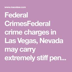 Federal CrimesFederal crime charges in Las Vegas, Nevada may carry extremely stiff penalties. Attorney Mace J. Yampolsky specializes in defending federal charges such as embezzlement, forgery, credit card fraud, mortgage and insurance fraud, federal drug charges, and all other cases in this area. Call (702) 843-0939 to schedule a free consultation.