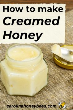 Make your own creamed honey at home. Its rather easy to do and adds a unique way to consume honey. #carolinahoneybees #rawhoney #spunhoney Eating Raw, Healthy Eating, Cooking With Honey, How To Make Cream, Creamed Honey, Honey Recipes, Raw Honey, Bee Keeping, Glass Of Milk