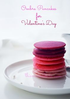Ombre Pink Pancakes from This Mama Loves.  Your family will love these colorful pancakes on Valentine's Day.