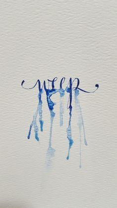 Watercolor calligraphy - Weep by SpedBug