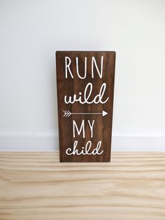 Run Wild My Child Sign Woodland Nursery Decor Tribal Nursery Playroom Sign Arrow Nursery Decor Boho Nursery Decor Boho Baby Shower Playroom Signs, Nursery Signs, Nursery Decor, Playroom Ideas, Themed Nursery, Nursery Art, Children Playroom, Farm Nursery, Playroom Decor