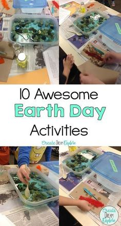Earth Day Activities for Any Grade! - Create Dream Explore
