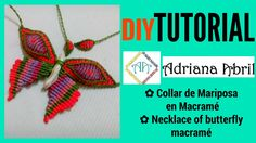 #1 MARIPOSA COLLAR EN MACRAME ✿BUTTERFLY NECKLACE IN MACRAME ✿COLAR BORB...