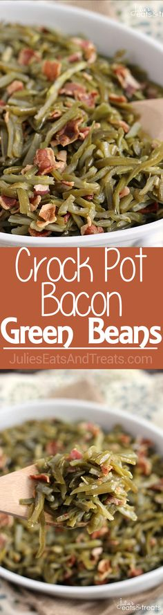 Crock Pot Bacon Green Beans ~ Quick and Easy Slow Cooked Side Dish Perfect for the Holidays!  via @julieseats