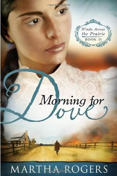 Morning for Dove: Winds Across the Prairie, Book Two by M... http://smile.amazon.com/dp/1599799847/ref=cm_sw_r_pi_dp_9yvrxb1XFSEME
