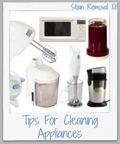 Tips and tricks for cleaning appliances of many varieties, from small kitchen appliances to larger appliances like your washer and dryer, throughout your home {on Stain Removal 101}