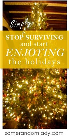 How to enjoy the holidays, Christmas time savers, easy holiday cards, drive-thru wine pick-up, online shopping, make some time and space for the things you love.