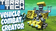 Check'n Out.. TerraTech - Vehicle Combat and Creation