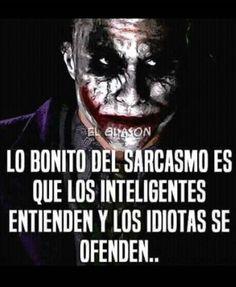 O Joker, Joker And Harley Quinn, Joker Frases, Joker Quotes, Inspirational Phrases, Motivational Phrases, Sarcastic Quotes, Spanish Quotes, Life Quotes