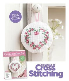 FREE FOR YOU! Stitch a pretty floral sachet. You'll love to make this sweet hanging sachet - everything is included in our freebie kit, plus full instructions inside issue 226 print edition of The World of Cross Stitching magazine