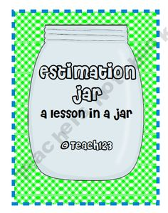 FREE estimation jar lesson - aligned with CCSS