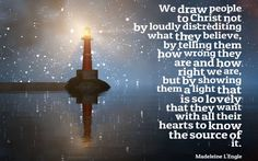 Image result for we draw people to christ not by