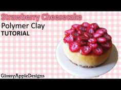 Easy Miniature Polymer Clay Strawberry Cheesecake Tutorial - YouTube