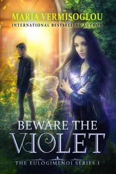 Learn about young adult fantasy novel Beware the Violet from The Eulogimenoi Series by Maria Vermisoglou in this book spotlight. Good Books, Books To Read, Ya Books, Fantasy Authors, Fantasy Books, Overcome The World, The Violet, Paranormal Romance, Book 1