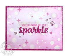 Sunny Studio Stamps: Born To Sparkle Never Let Anyone Dull Your Sparkle Pink Glitter Card