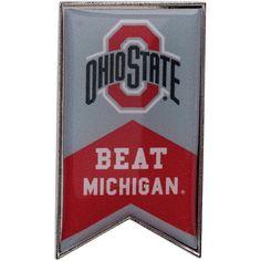 Ohio State Buckeyes Beat Michigan Rivalry Banner Pin - $6.99