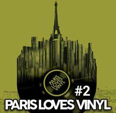 Paris loves vinyl 2017