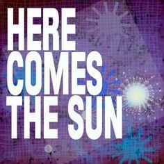 Here Comes the Sun - Mounted Word Art Print 12x12 Purple Blue White Beatles Lyrics