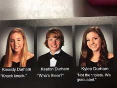 Three Cheers for These Senior Quotes By Triplets