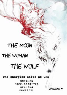 The moon, the woman & the wolf... By Darlene Moyen