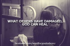 Today's word says that at some point or another, we all come with our life out of tune, battered and scarred with sin, ready to be auctioned to the thoughtless world. Then, with a touch of the Master's hand, we become God's beautiful instruments.  #damaged #God #Heal #quote