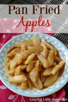 Pan Fried Apples - Graceful Little Honey Bee Apple Recipes Easy, Fruit Recipes, Fall Recipes, Cooking Recipes, Healthy Recipes, Dessert Recipes, Paleo Food, Veggie Food, Salads