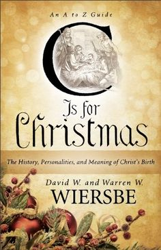 Free today Nov.21/14 Throughout the centuries, so many traditions have woven themselves into the celebration of Christmas that it's difficult to understand just what the season of Christ's birth is all about. Now beloved writer Warren W. Wiersbe and his son, fellow pastor David W. Wiersbe give adults their very own A to Z Christmas primer, cutting through the wrapping paper and pretty bows to expose and explain the backgrounds and reasons for our various symbols and traditions.
