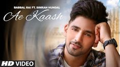 Babbal Rai: Ae Kaash Lyrics | Album Hindi Song Lyrics | MusicAholic Latest Song Lyrics, Music Lyrics, All Songs, Love Songs, Lyrics Website, New Song Download, Music Labels, Song List, Romantic Songs