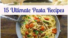 Make and taste 15 Ultimate Pasta Recipes, homemade Italian Pasta from Zucchini to Sausage to Lasagna, some fast and easy all Delicious. Macaroni Recipes, Baked Pasta Recipes, Pasta Salad Recipes, Veggie Recipes, Chicken Recipes, Pasta Meals, Cheese Recipes, Pizza Recipes, Easy Recipes
