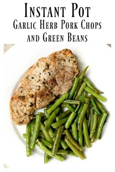 Slow Cooker Garlic Herb Pork Chops and Green Beans--slow cooked pork chops and green beans are full of rich buttery herb flavors. Serve as is for a low-carb meal or serve with your favorite starch (potatoes, rice or noodles). Instant Pot Pressure Cooker, Pressure Cooker Recipes, Pork Chops Instant Pot Recipe, Pork And Green Beans, Pork Recipes, Healthy Recipes, Skillet Recipes, Shrimp Recipes, Pizza Recipes