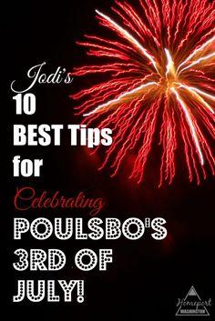 Jodi's 10 Best Tips for Celebrating Poulsbo's 3rd of July! http://homeportwashington.com/jodis-10-best-tips-for-celebrating-poulsbos-3rd-of-july/