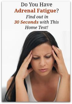 Do You Have Adrenal Fatigue? Find out in 30 Seconds with This Home Test!
